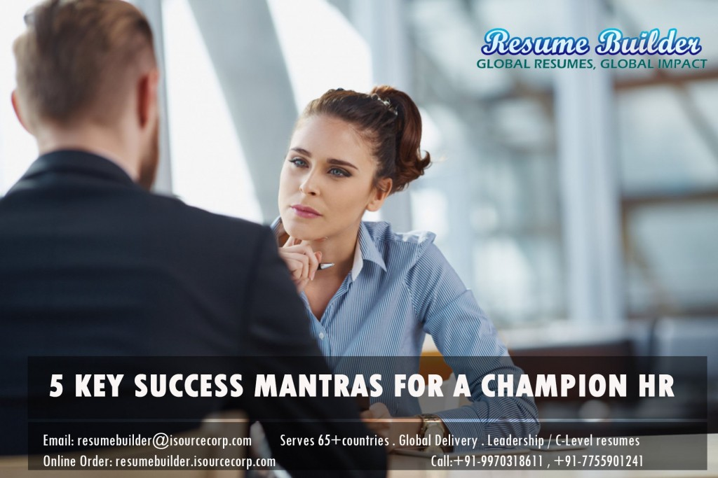5 KEY SUCCESS MANTRAS FOR A CHAMPION HR RECRUITER