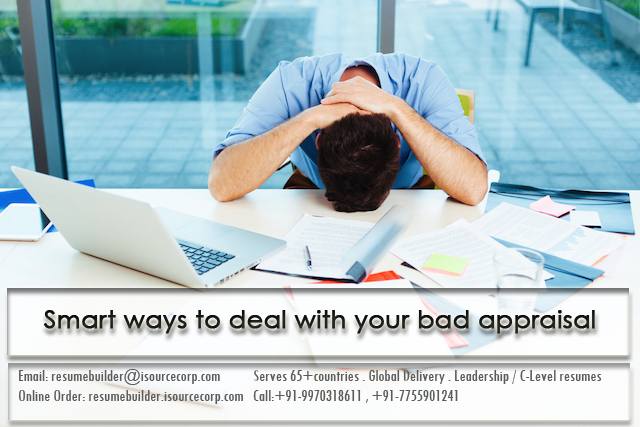 Smart ways to deal with your bad appraisal